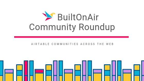 Feb 24-Mar 2 2019 Weekly Community Roundup