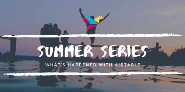Summer Series – Building an Idea-centered Editorial Calendar in Airtable