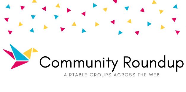 Jul 14-20 2019 Community Roundup