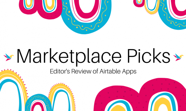 Editor's Review: Airtable Marketplace Addition