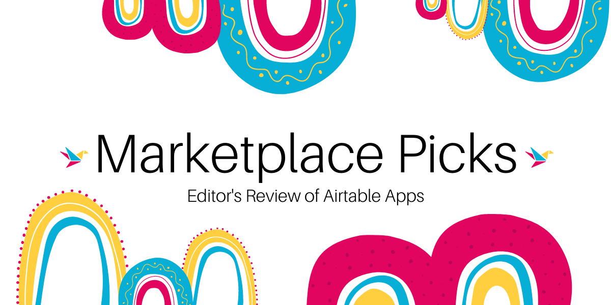 May Editor's Review: Airtable Marketplace Addition