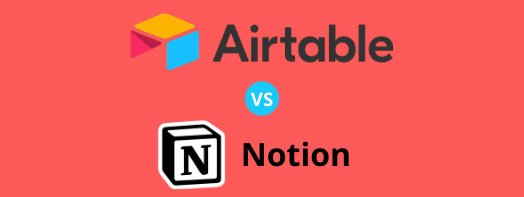 Airtable vs. Notion